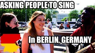 Asking random people to sing with me in BERLIN, GERMANY (English) (By Guitaro 5000)