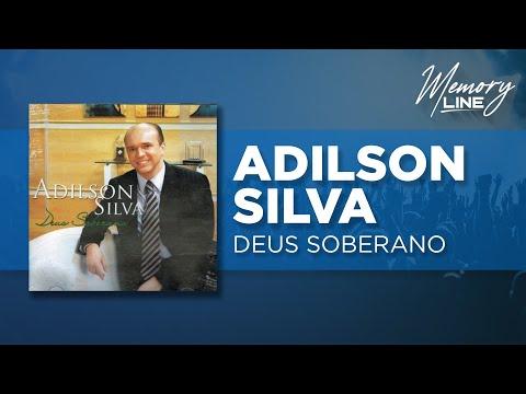 Bispo Adilson Silva -  Deus Soberano