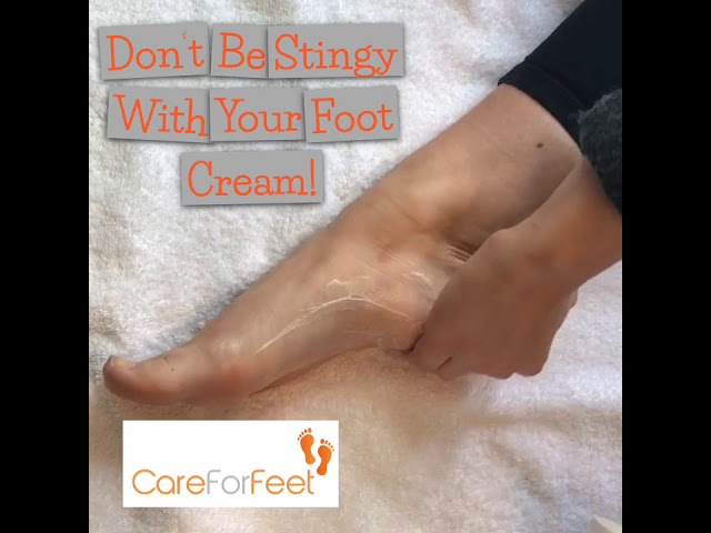 Don't Be Stingy With Your Foot Cream!
