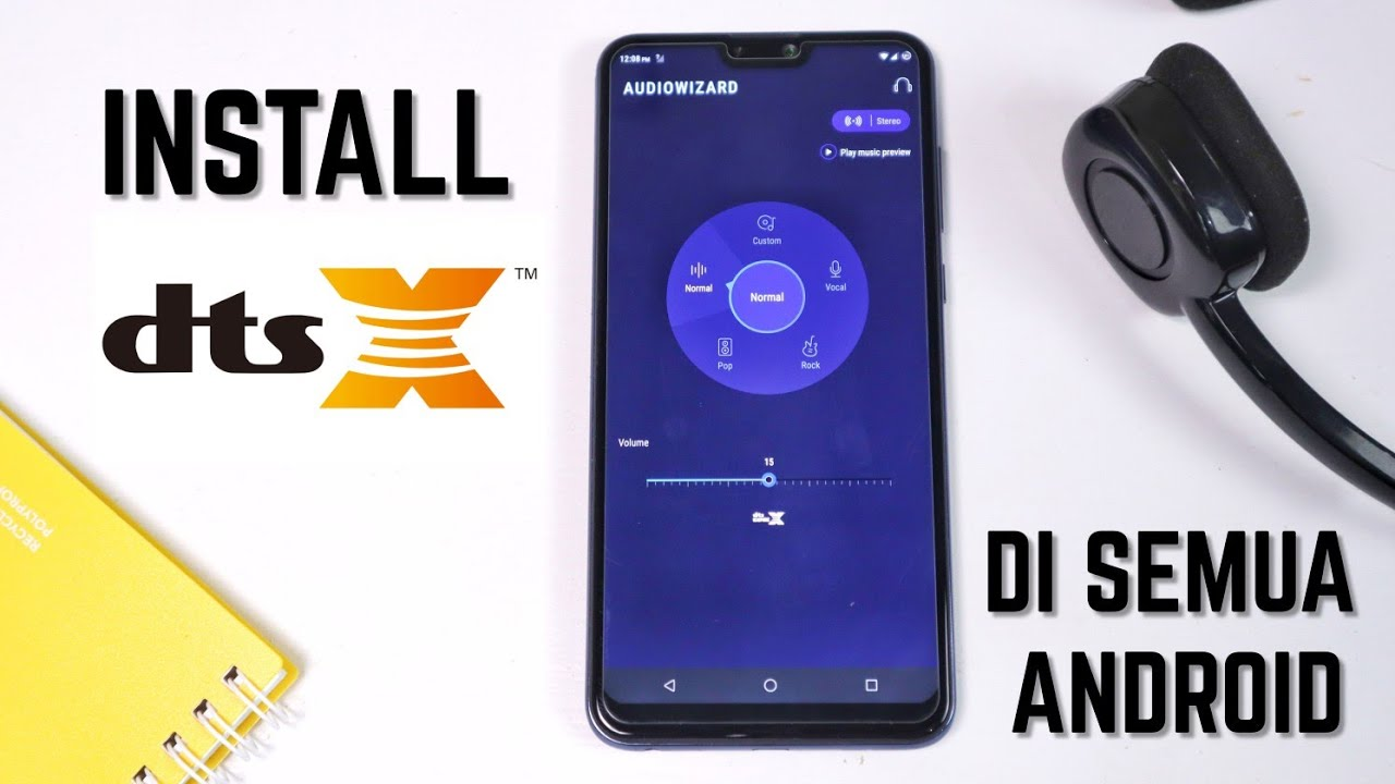 Cara Install dts X Sound Effect untuk Semua HP Android | Tested di Zenfone  Max Pro M2