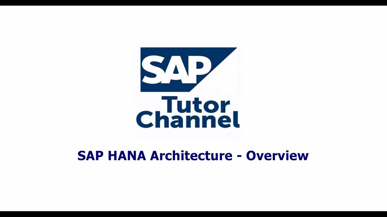 SAP HANA Architecture   Overview