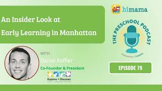 The Preschool Podcast | E79 - An Insider Look at Early Learning in Manhattan