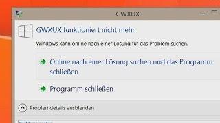 Gwxux funktioniert nicht mehr (Tutorial deutsch)