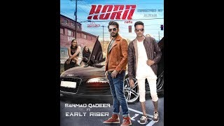| HORN | Sarmad Qadeer | ft. | EARLY RISER | Refix | Full video SonG