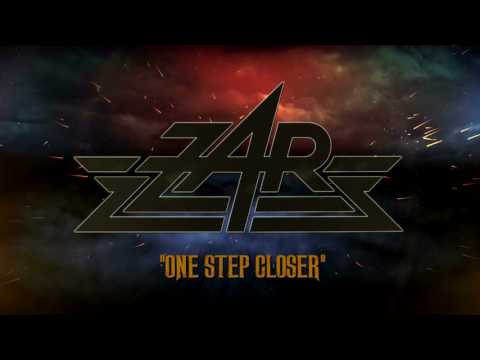 ZAR - ONE STEP CLOSER (OFFICIAL LYRIC VIDEO)