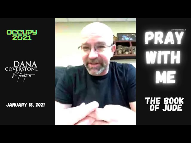 Pray With Me - January 18, 2021 - The Book of Jude
