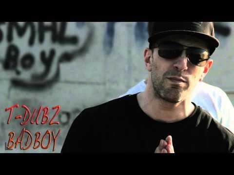 T DUBZ -  BADBOY