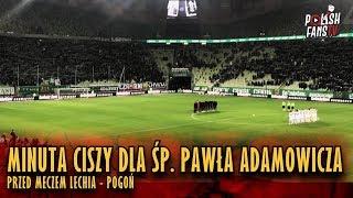 Minuta ciszy dla śp. Pawła Adamowicza przed meczem Lechia - Pogoń (09.02.2019 r.)