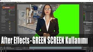 Green Screen Kullanımı [After Effects Dersleri]