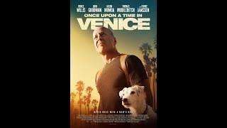 """Имало едно време в Ел Ей"", Трейлър – ""Once Upon a Time in Venice"", Trailer"