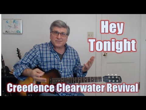 Hey Tonight by Creedence Clearwater Revival (Guitar Lesson with TAB) mp3