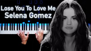 Selena Gomez - Lose You To Love Me | Piano cover