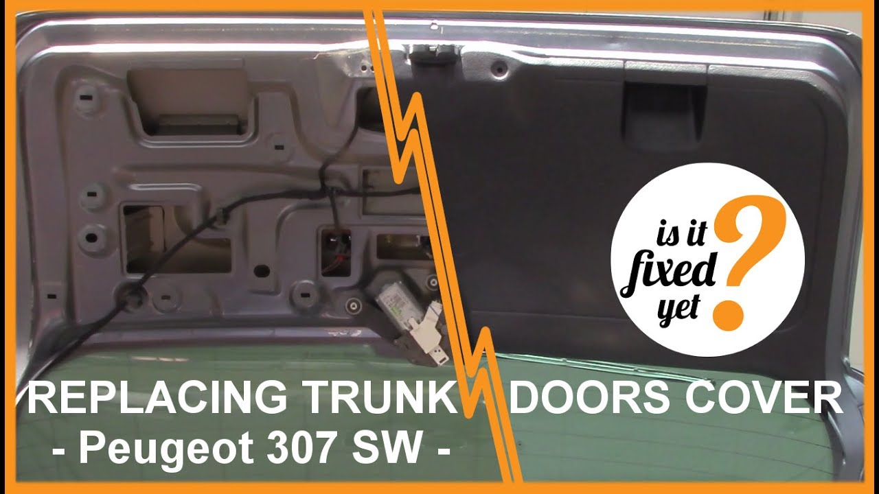 how to remove and reinstall trunk doors plastic cover peugeot 307 sw youtube. Black Bedroom Furniture Sets. Home Design Ideas