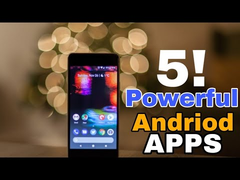 TOP 5 AWESOME ANDROID APPS - 2019 | Most Useful Android Apps You have to know