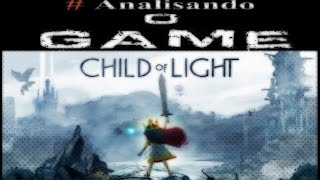 Child Of Light: #Analisando o Game