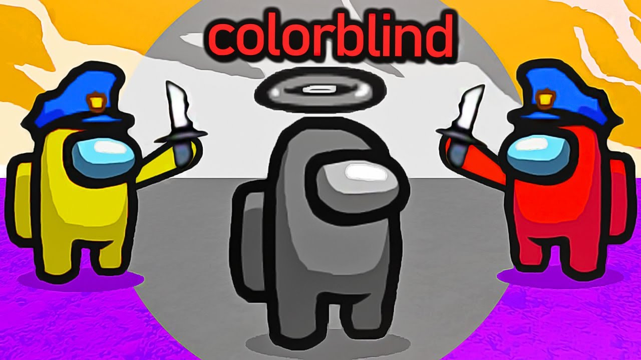 Among Us but I'm Colorblind... (FREAKOUT)