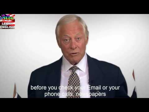 Learning English – Brian tracy tips to structure your day 1