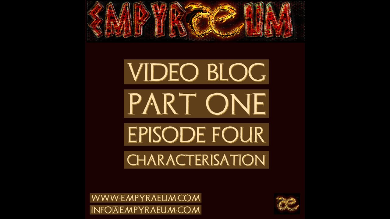 Video Blog Episode Four : Characterisation