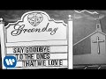 Download Green Day - Say Goodbye (Official Lyric ) MP3 song and Music Video