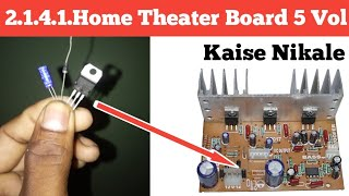 2.1 4.1 Home Theater Board 5 Vol Kaise Nikale / How to make home thater 5 vol