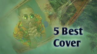 5 Best Cover (Calvin Harris - Feels ft. Pharrell Williams, Katy Perry, Big Sean)