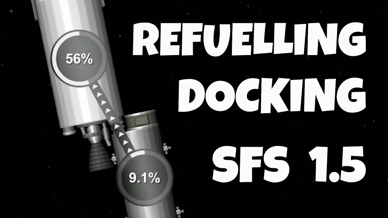 Docking and Refuelling // Spaceflight Simulator 1.5
