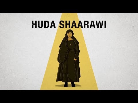Huda Shaarawi and her fight for women's education in Egypt