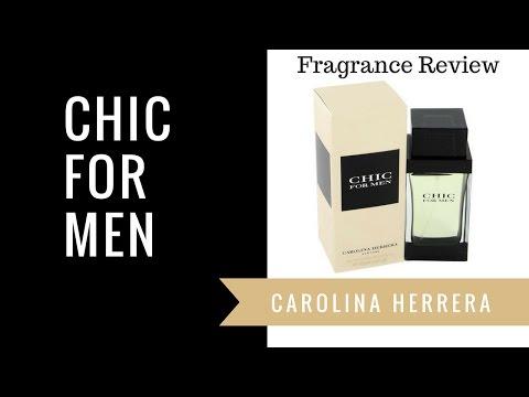 Chic For Men by Carolina Herrera | Fragrance Review