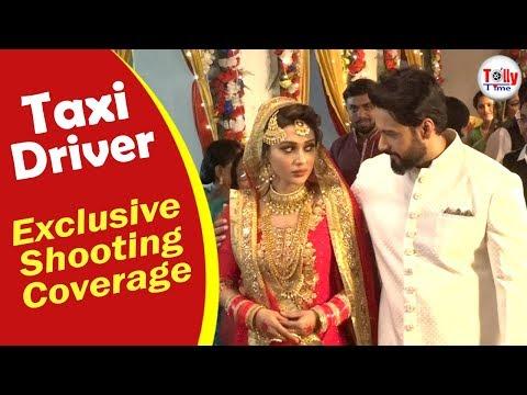 কীভাবে নিকাহ হল Yash এবং Mimi'র? Exclusive Shooting Coverage   Taxi Driver
