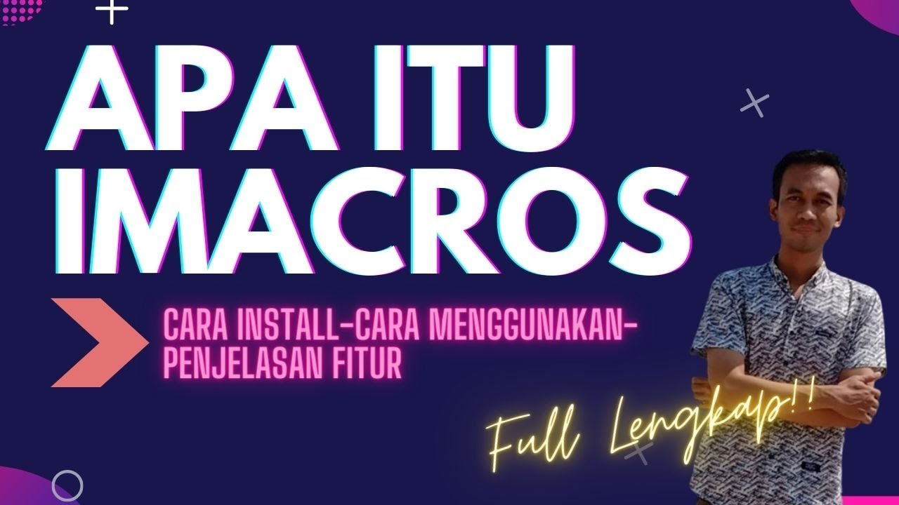 Pengenalan dan Penjelasan iMacros Terlengkap FULL | Introduction and  Explanation of iMacros