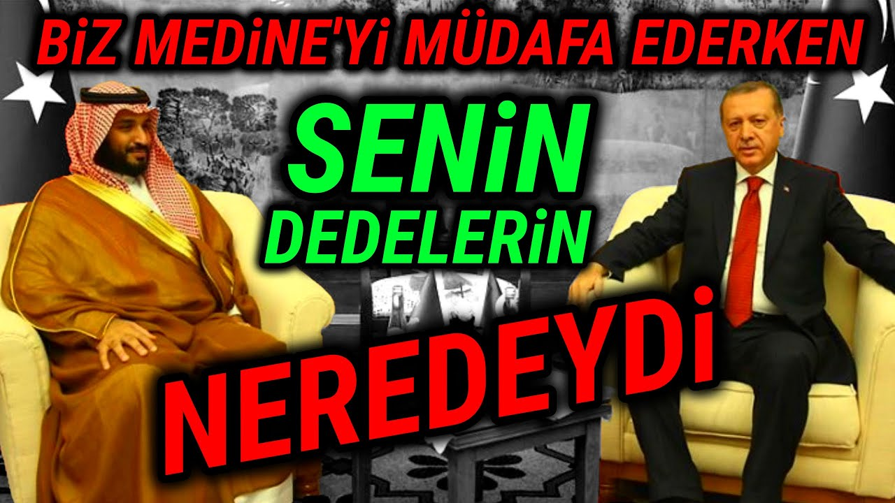 Erdoğan'ın Prens Selman'a Tarihi Ayarı. (Senin Dedelerin..)