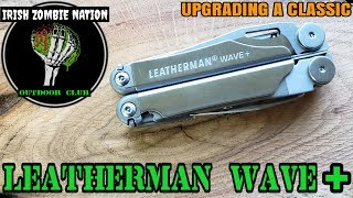 Leatherman Wave + Review - Upgrading a Classic EDC Multi-Tool