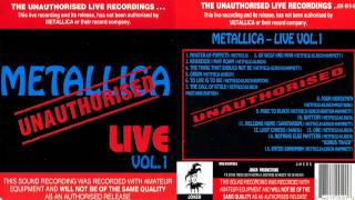 Metallica - Unauthorised Live Vol. 1 [Full Bootleg Album (1993)]
