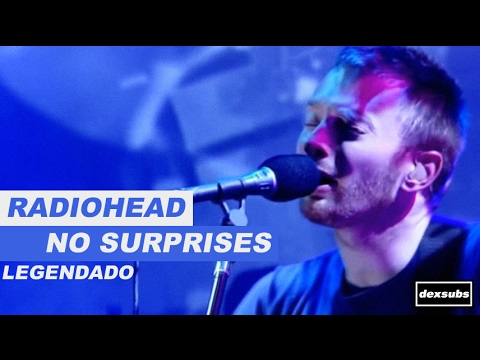 Radiohead - No Surprises - Legendado • [HD | BR | Live Jools Holland 2001]
