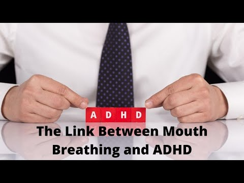 The link between mouth breathing and ADHD