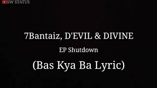 Gambar cover 7Bantaiz, Devil, DIVINE - Bas Kya Ba | Song Lyric Video