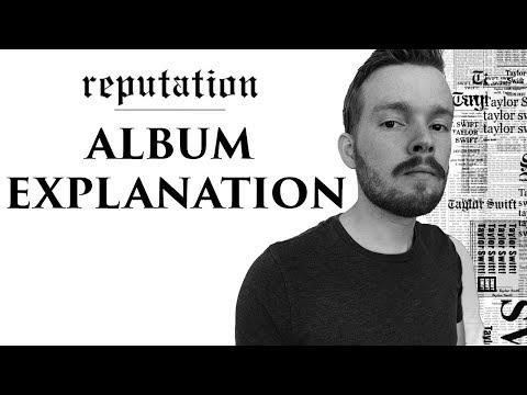 Taylor Swift Reputation Album Explanation