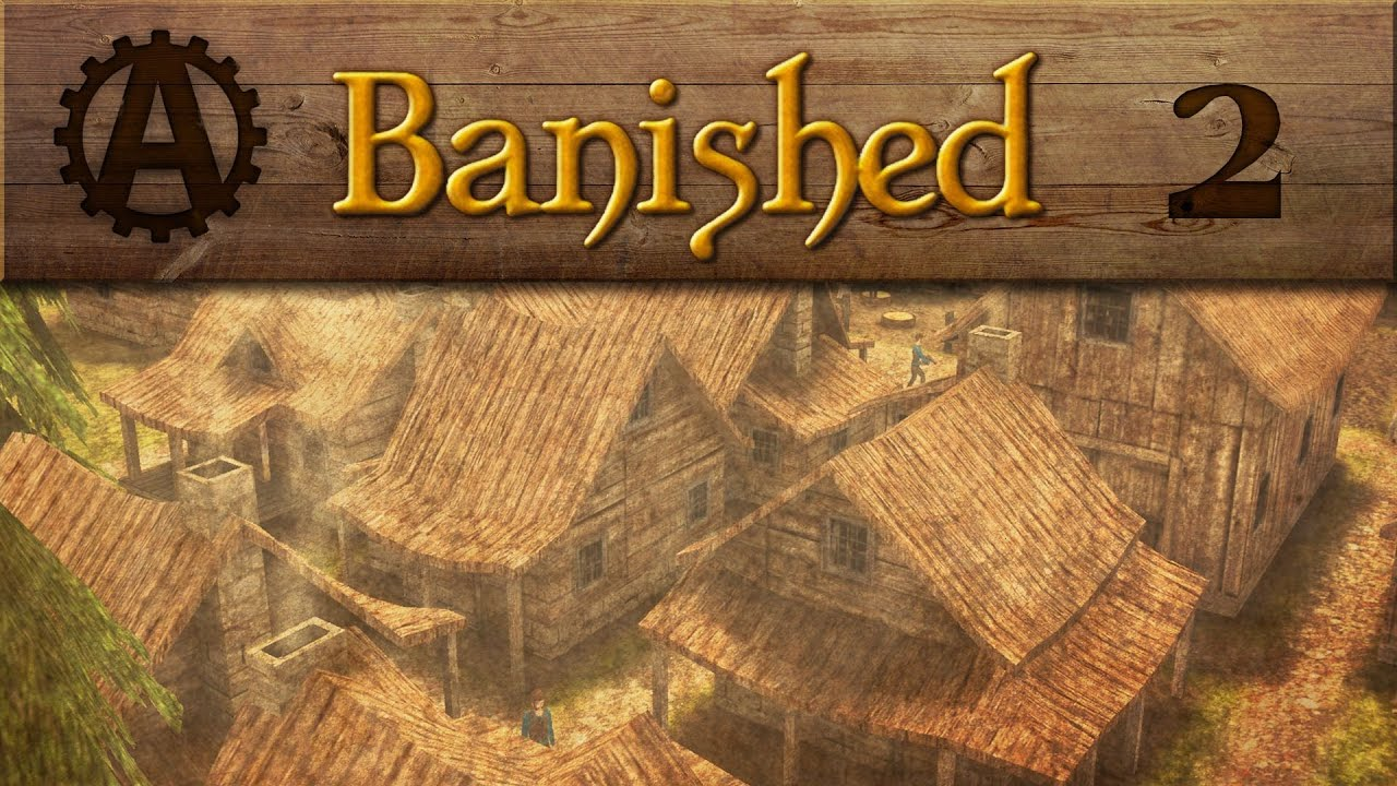 Let's Play Banished! 2 - YouTube