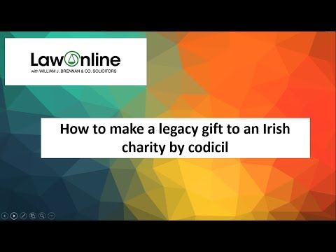 How to make a gift by codicil to an Irish charity using LawOnline
