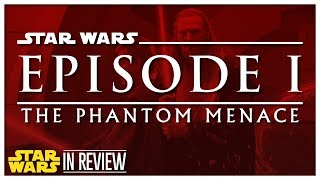 Star Wars Episode 1: The Phantom Menace - Every Star Wars Movie Reviewed & Ranked
