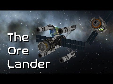 Building a Refueling Station in Kerbal Space Program Part 2: The Ore Lander