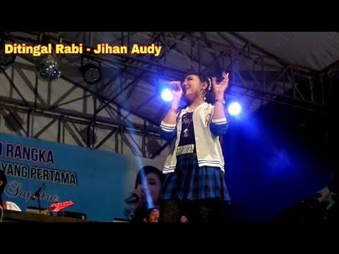JIHAN AUDY - DITINGGAL RABI #JYLO | Full HD Quality