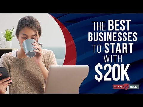 The Best Business To Start With 20k - How To Make Money Online 2021