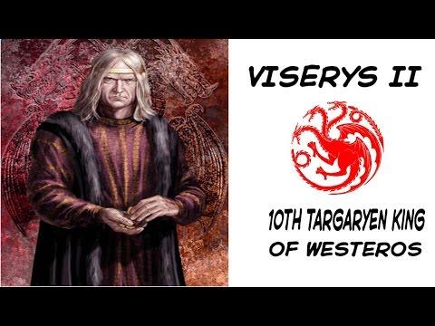 Viserys II 10th Targaryen King of Westeros