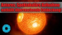 Antares: Spektakuläre Aufnahme enthüllt überraschende Entdeckung! - Clixoom Science & Fiction