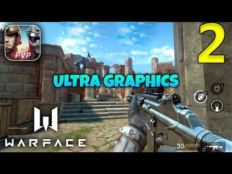 WARFACE MOBILE - Android / IOS Ultra Graphics Gameplay - Part 2