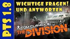 The Division - PTS 1.8 - Wichtige Fragen und Antworten - Deutsch - Lathan German