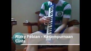 Melodica / Pianika Cover Kesempurnaan Cinta - Rizky Febian