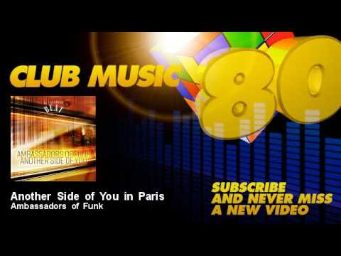 Ambassadors of Funk - Another Side of You in Paris