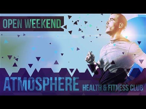 Atmosphere Health & Fitness Club - Open Weekend